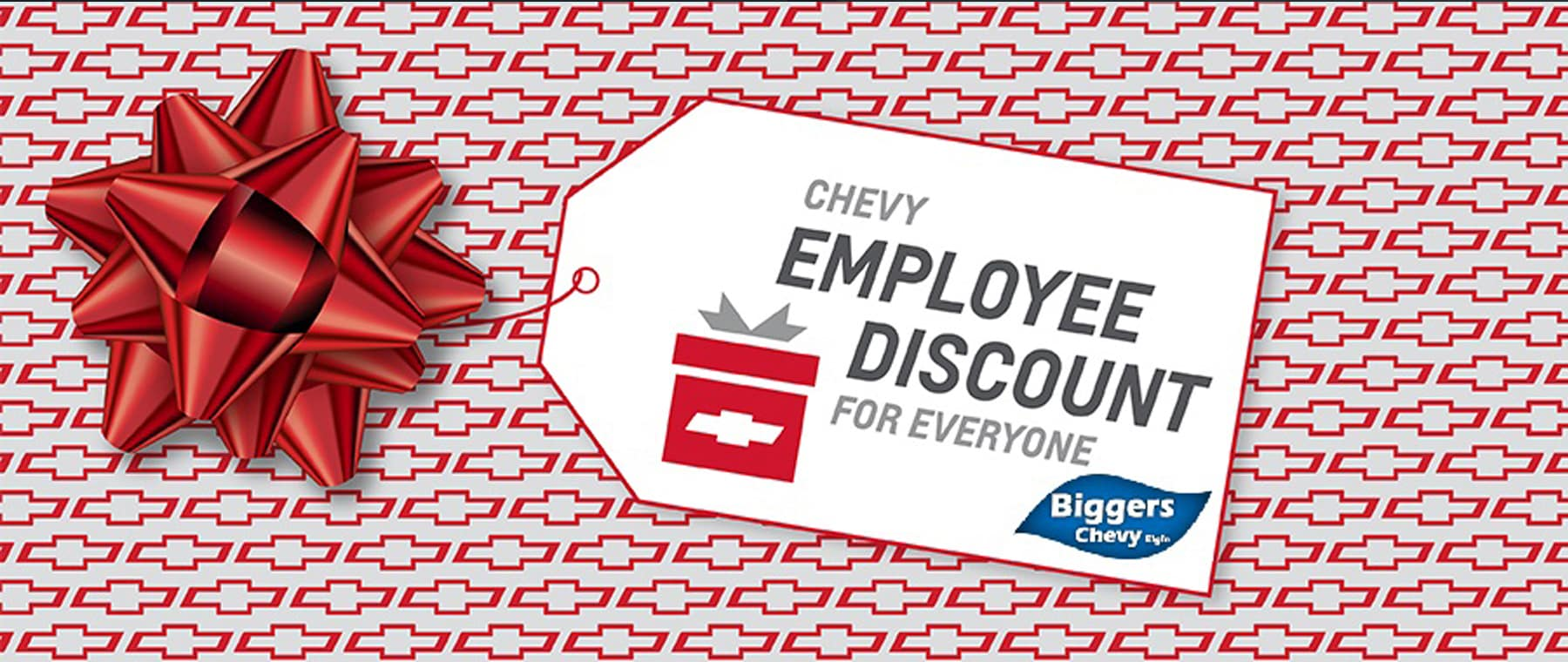 Chevy Employee Discount for all at Biggers Chevy
