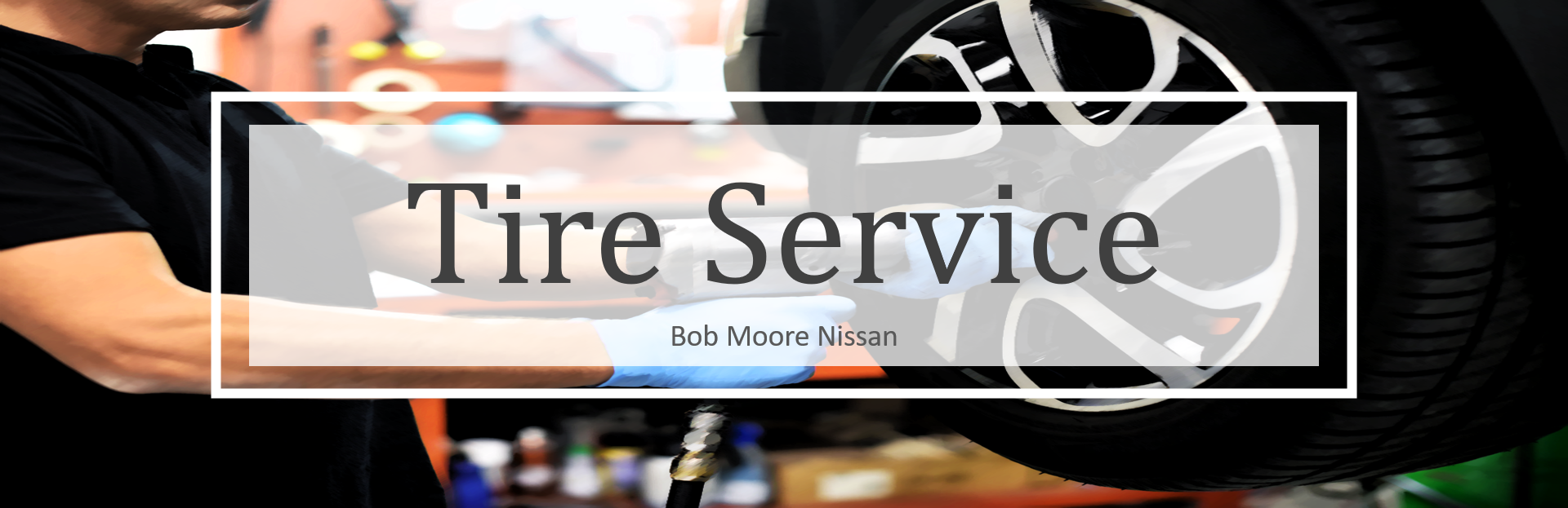 Bob Moore Nissan Tire