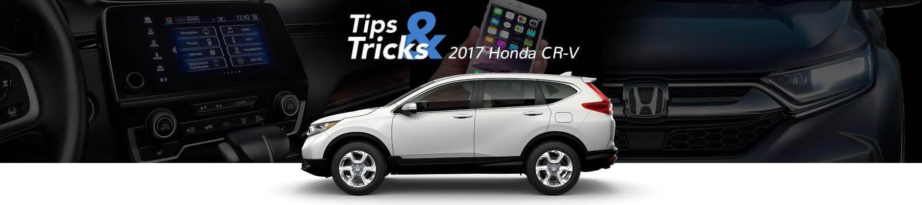 2017 Honda CR-V Tips and Tricks