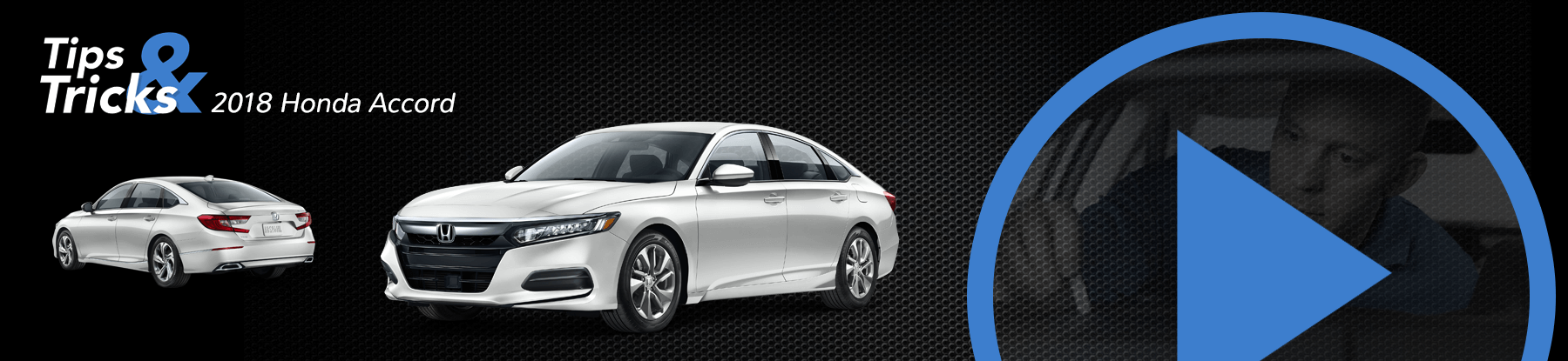 2018 Honda Accord Tips and Tricks Banner