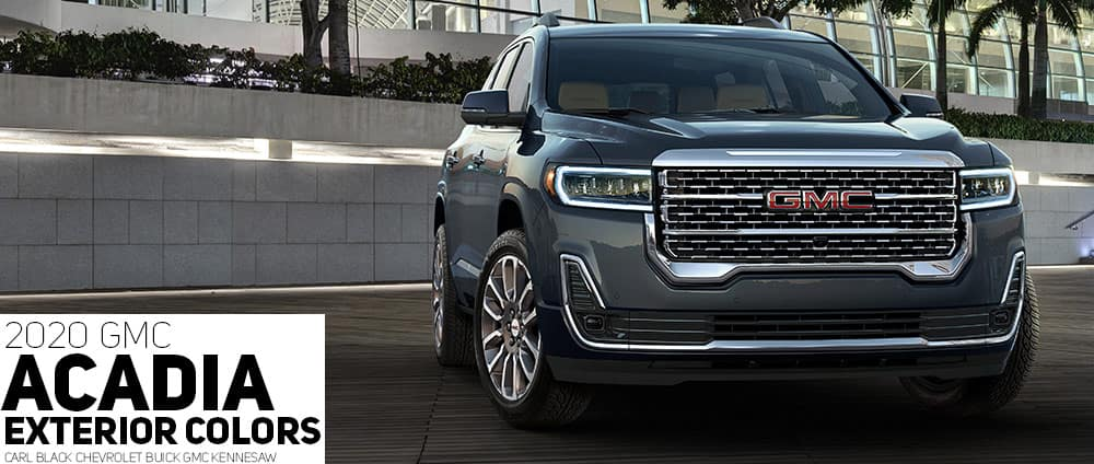 2020 Gmc Acadia Color Options Carl Black Kenensaw