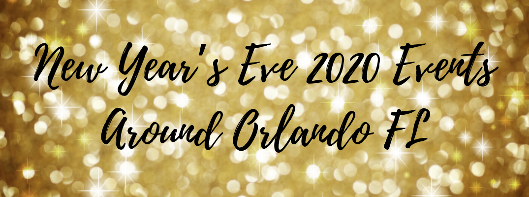 "Gold and glittery background with ""New Year's Eve 2020 Events Around Orlando FL"" black overlay text"