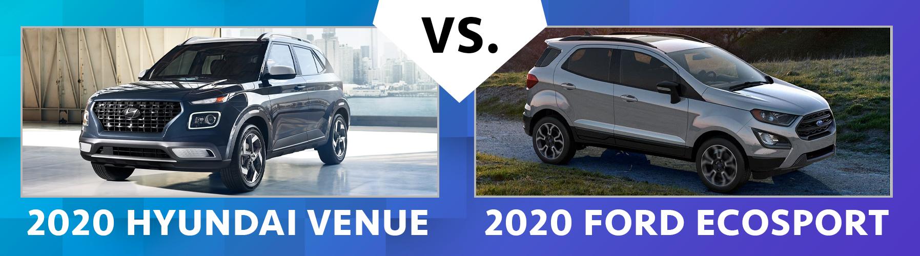 2020 Hyundai Venue vs 2020 Ford EcoSport Comparisons