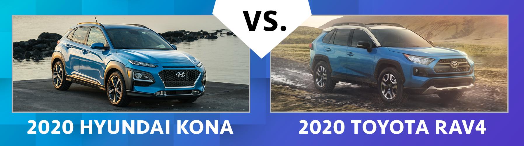 2020 Hyundai Kona vs 2020 Toyota RAV4
