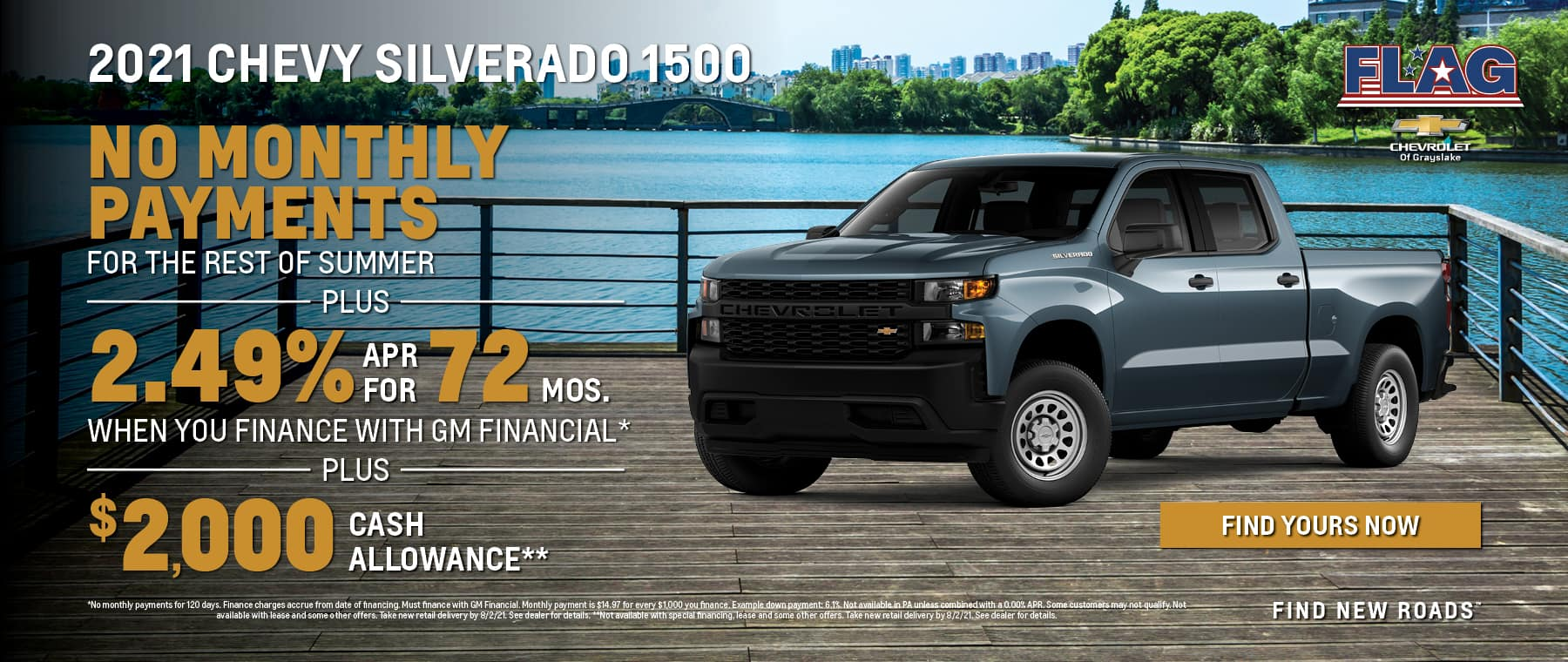 No monthly payments the rest of sumer plus 2.49% APR for 72 months plus $2,000 Cash Allowance