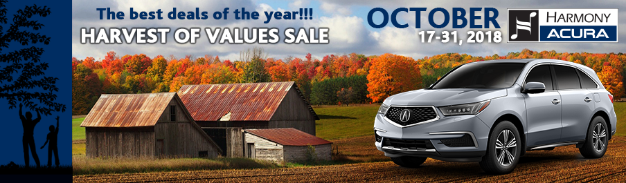 HARMONY ACURA HARVEST OF VALUES SALE: The Best deals of the year!!!! October 17th-31st 2018