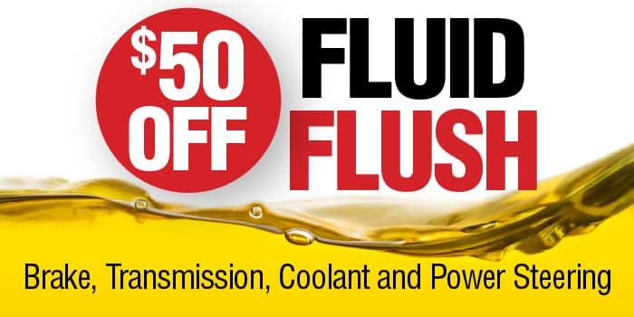 $50 fluid flush. Brakes, transmission, coolant, and power steering.