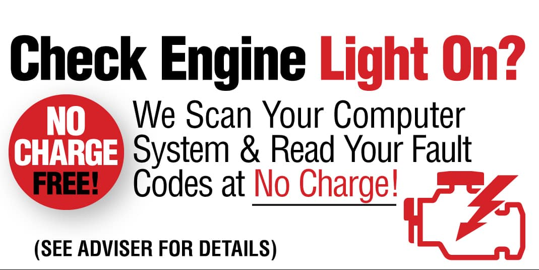 Check engine light on? We scan your computer system and read your fault codes at no charge!