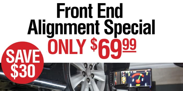 Front-end alignment special - only $69.99