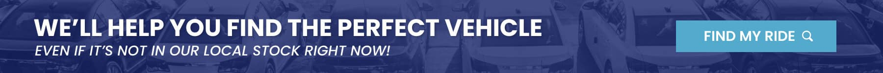 Find Your Perfect Vehicle