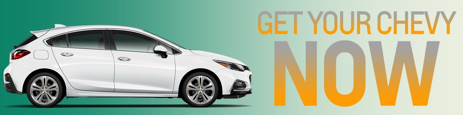Get Your New Chevy Now