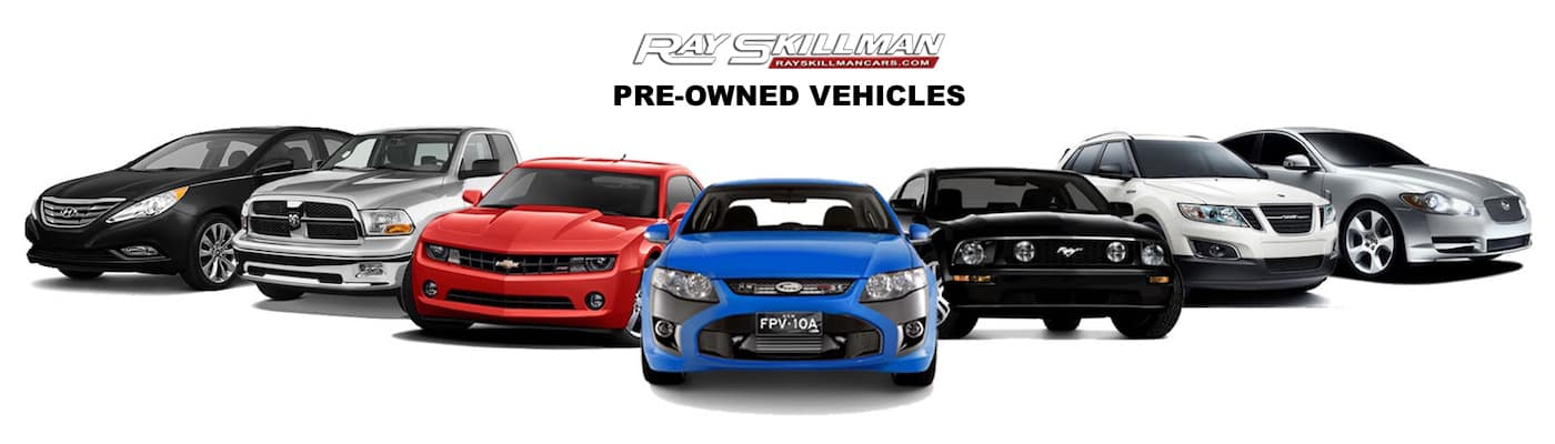 Why Buy Pre-Owned - Ray Skillman Discount Center