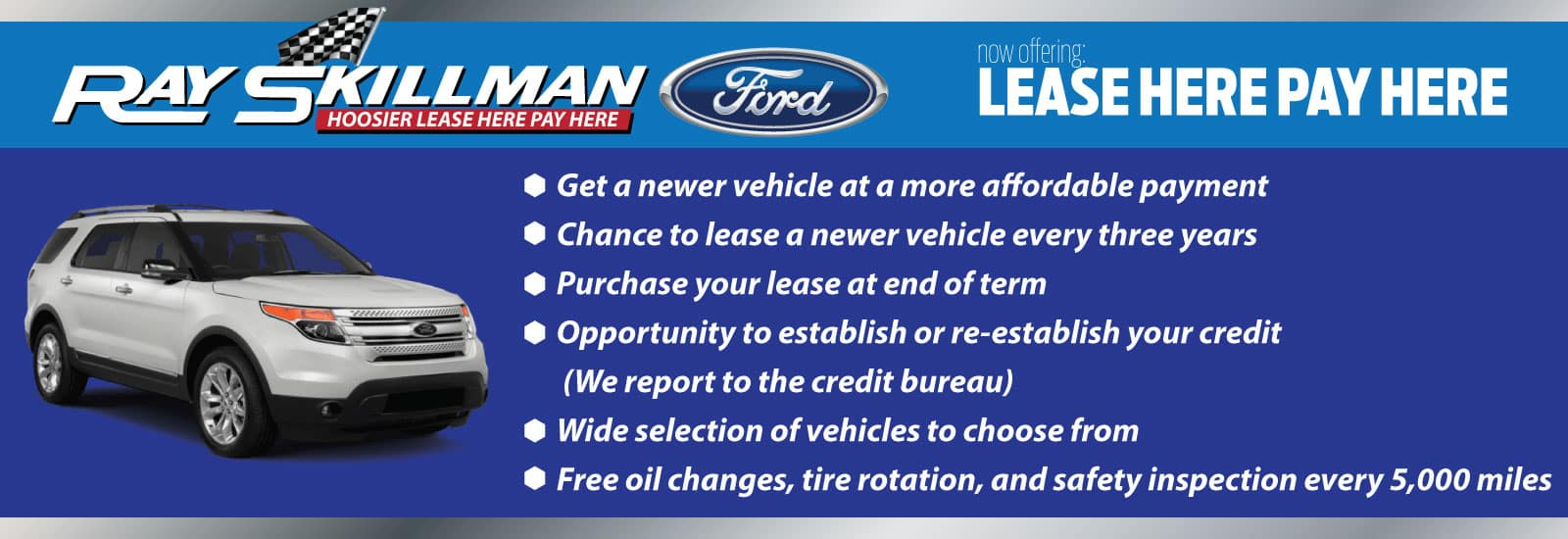 Ray-Skillman-Hoosier-Ford-Lease-Here-Pay-Here-Web-Banner-1600×550
