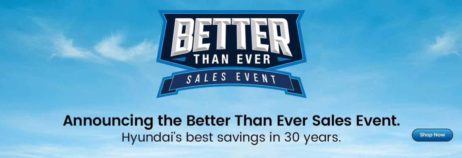 Hyundai Better Than Ever Sales Event