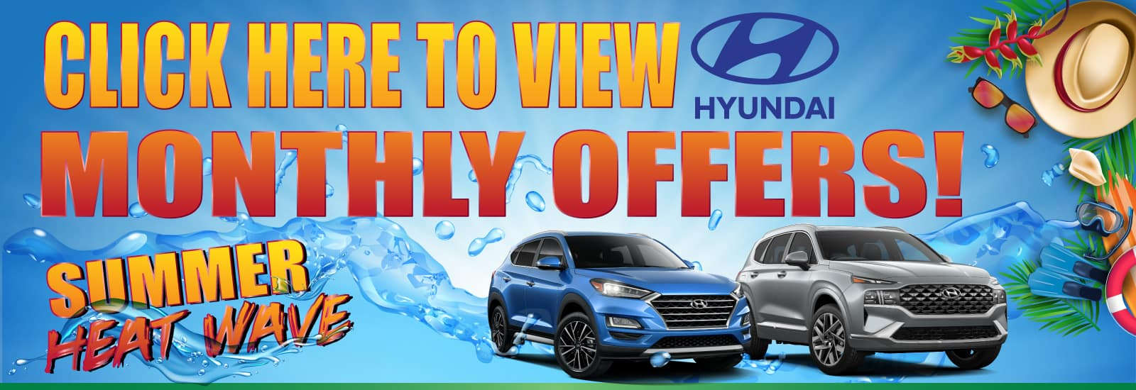 Click-Here-To-View-Hyundai-Monthly-Offers-Web-Banner-1600×500 (002) July