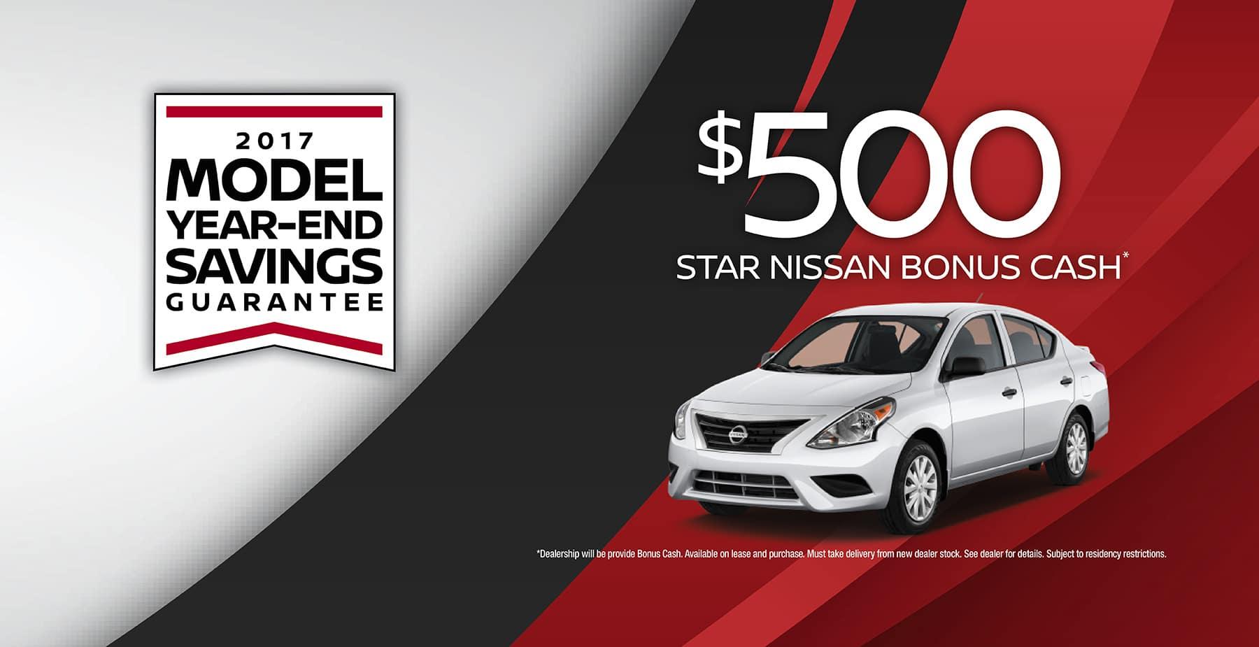 2017 Model Year-End Savings Guarantee and $500 Bonus Cash