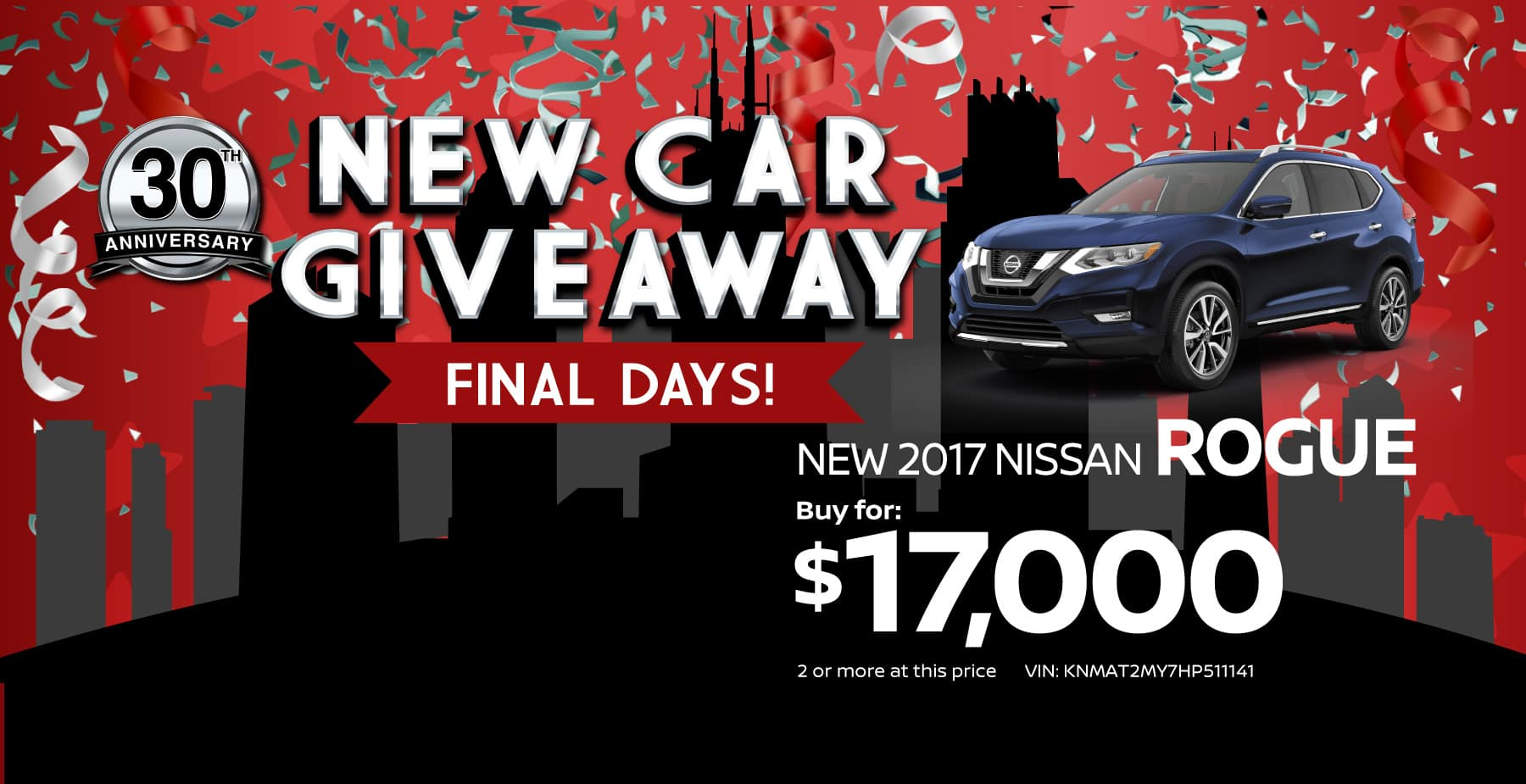 Final days of our new car giveaway sale at star nissan