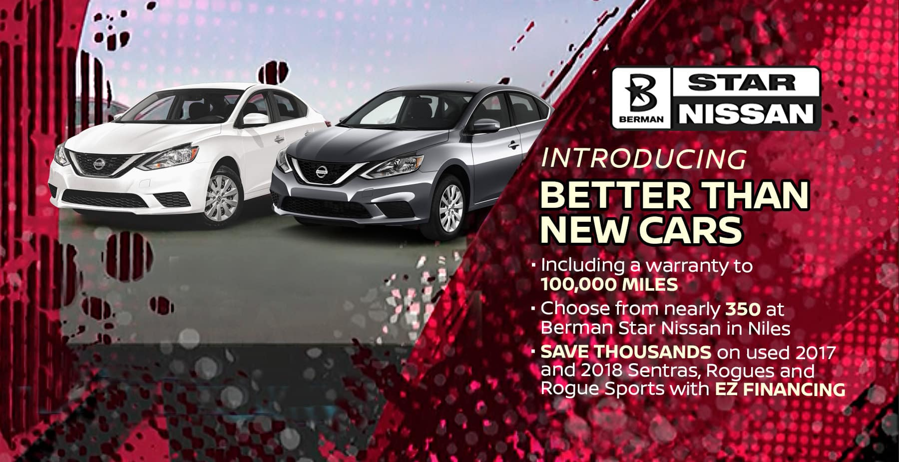 Introducing Better Than New Cars at Star Nissan!