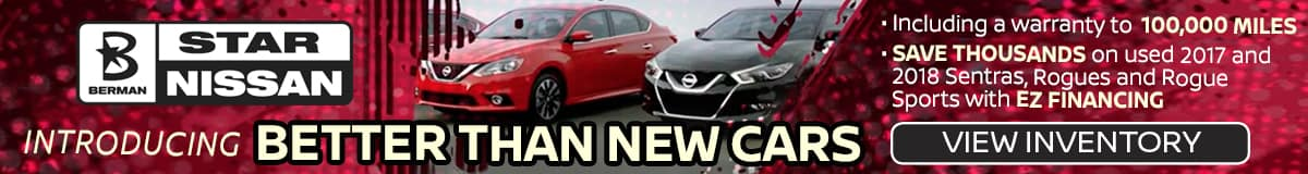 Better Than New Vehicles at Star Nissan!