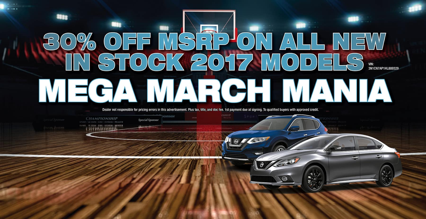 March Mania 30% OFF all new in stock 2017 Models at Star Nissan!