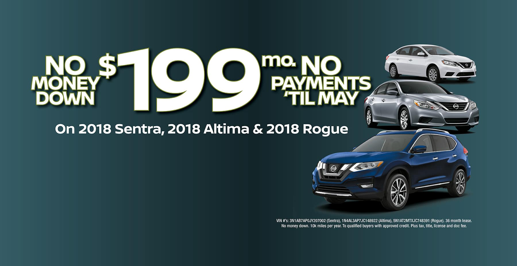 Take your pick! 2018 Nissan Altima, Sentra, or Rogue for $199 a month with No Money Down at Star Nissan!
