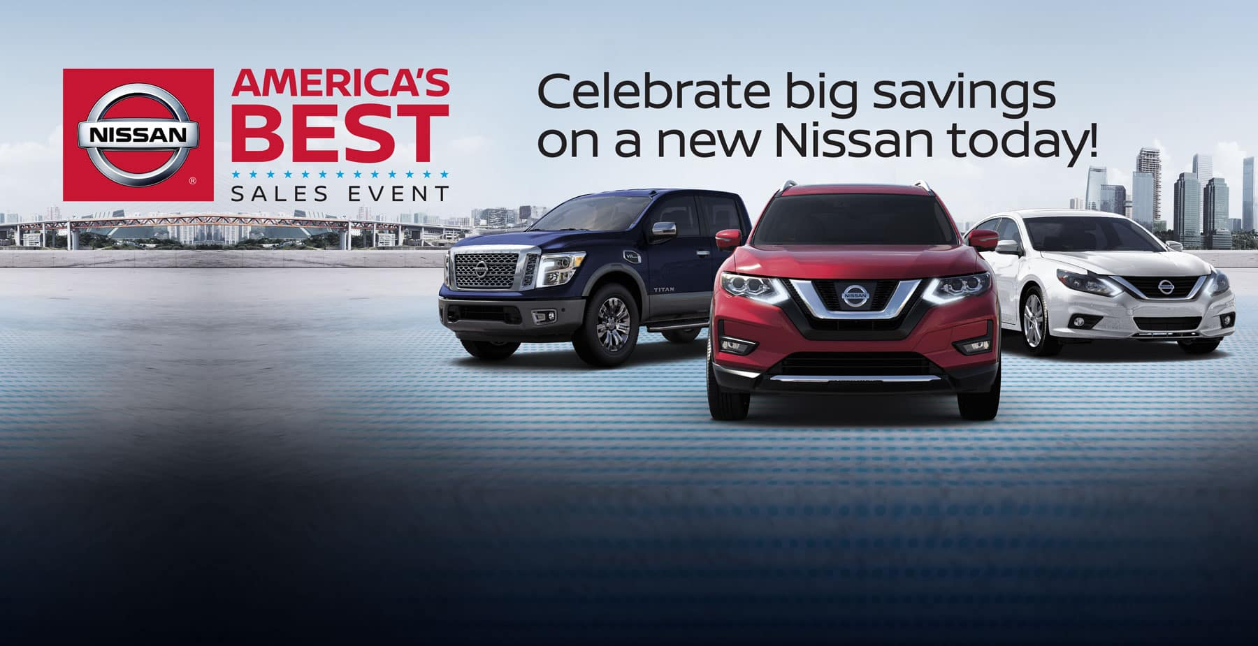 Celebrate BIG Savings on a New Nissan today during the America's Best Sales Event at Star Nissan!