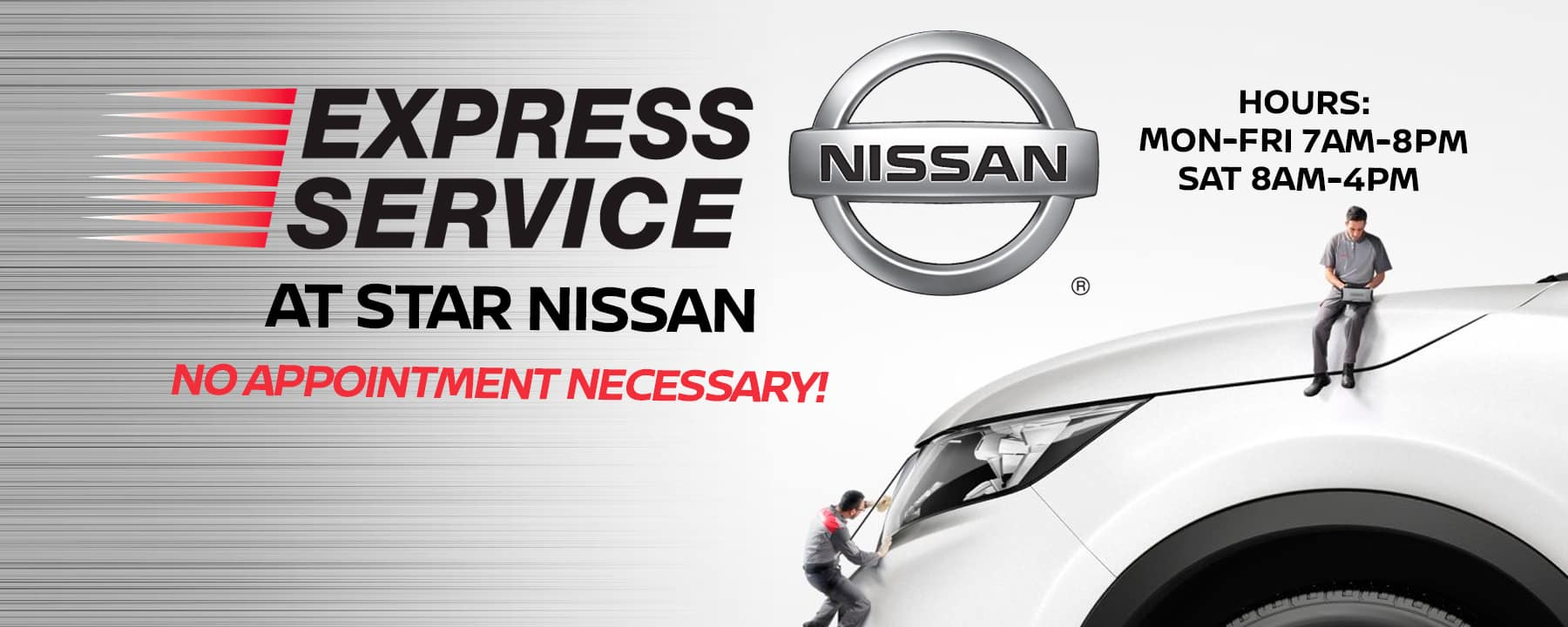 Express Service at Star Nissan!