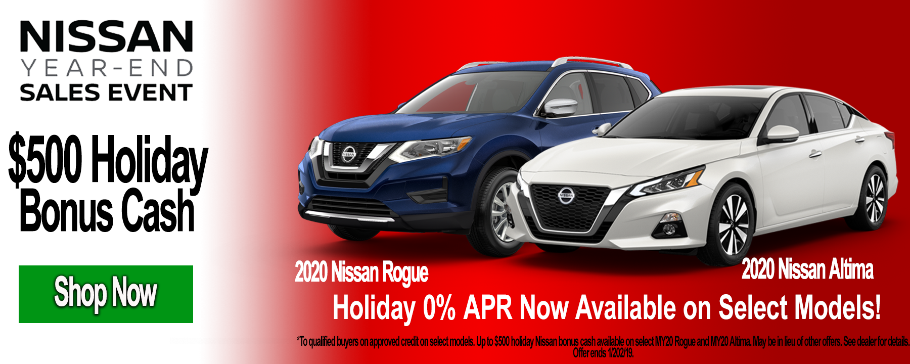 Receive an Extra $500 Nissan Holiday Bonus Cash on select 2020 Nissan Rogues or Altimas this holiday season!