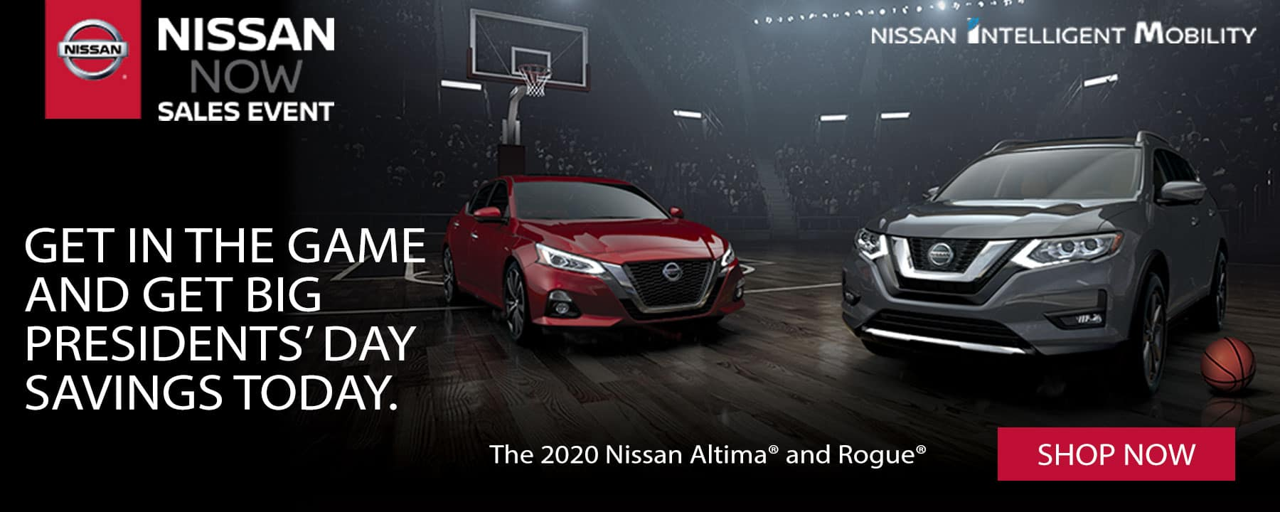 Get Big Presidents' Day Savings During the Nissan Now Sales Event!