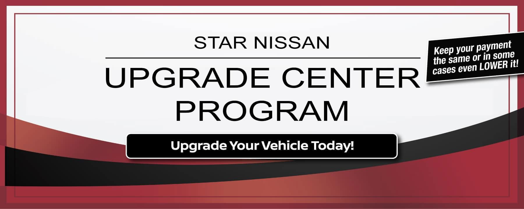 Upgrade Center at Star Nissan