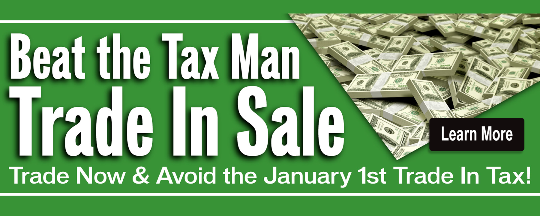 Beat the Tax Man Trade in Sale at Star Nissan
