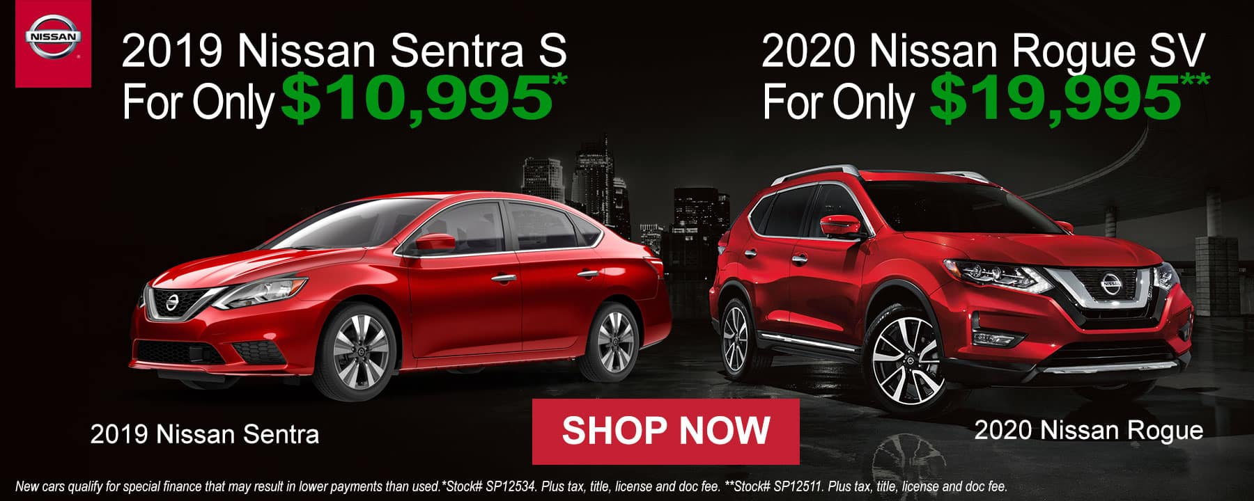 Shop the 2019 Nissan Sentra or 2020 Nissan Rogue at Prices You Won't See ANYWHERE else!