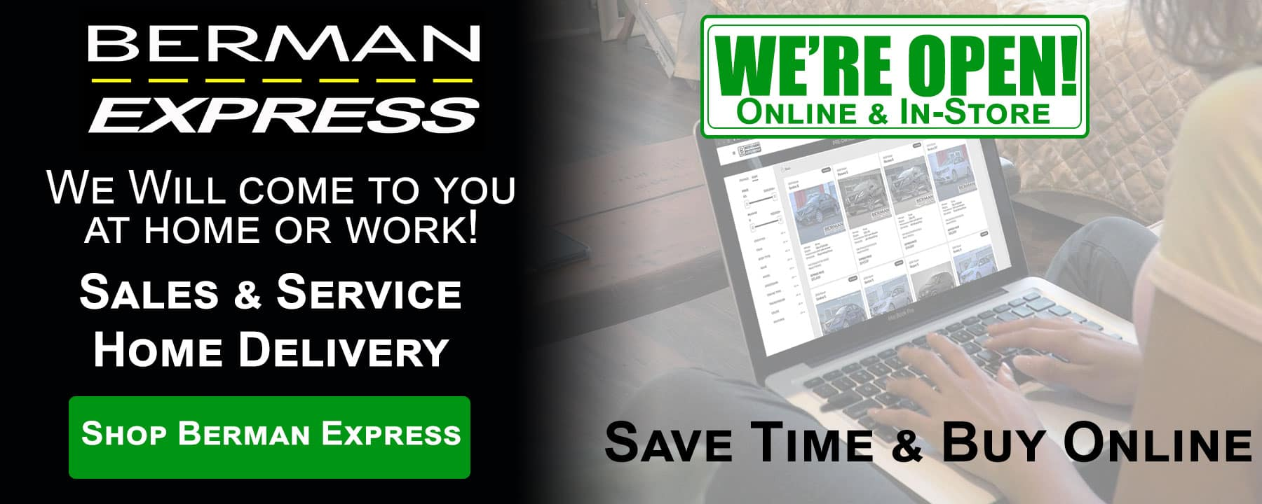 We're Open! Get At-Home Delivery for Sales and Service with Berman Express!