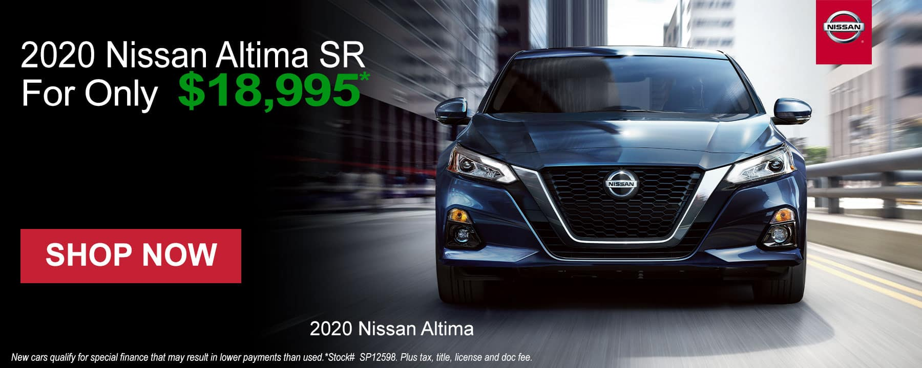 Shop the 2020 Nissan Altima at Prices You Won't See ANYWHERE else!