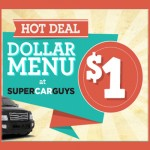 Super Car Guys Dollar Menu