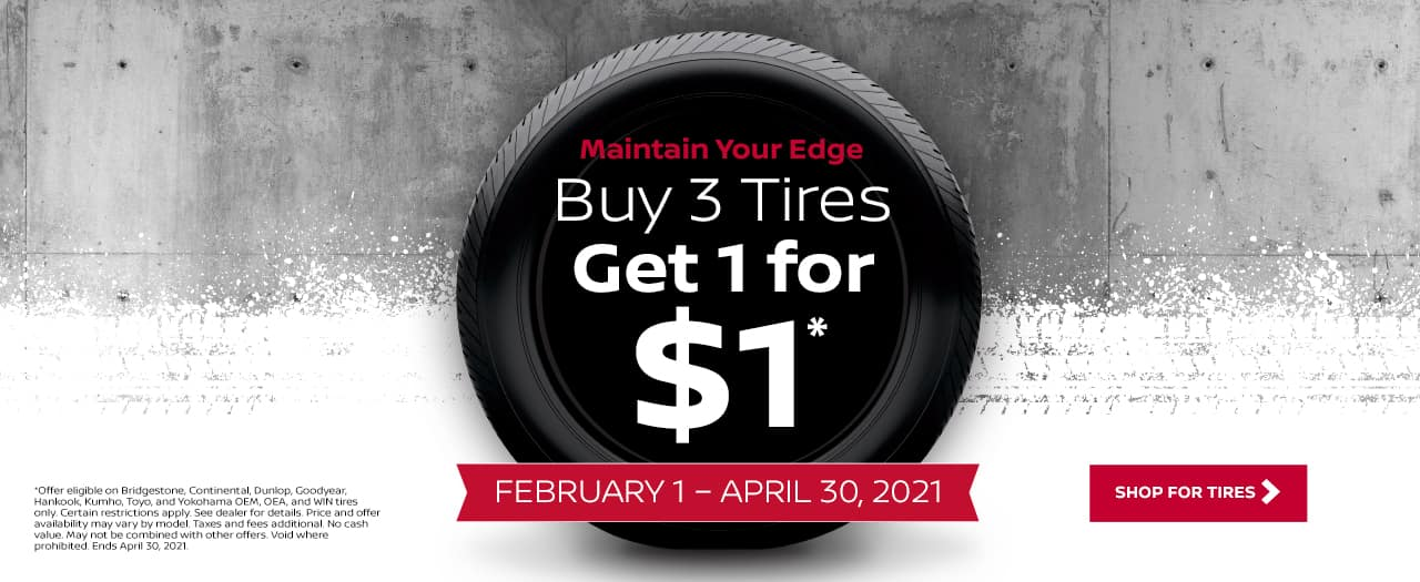 Buy 3 Tires, Get 1 for $1 February 1-April 30, 2021