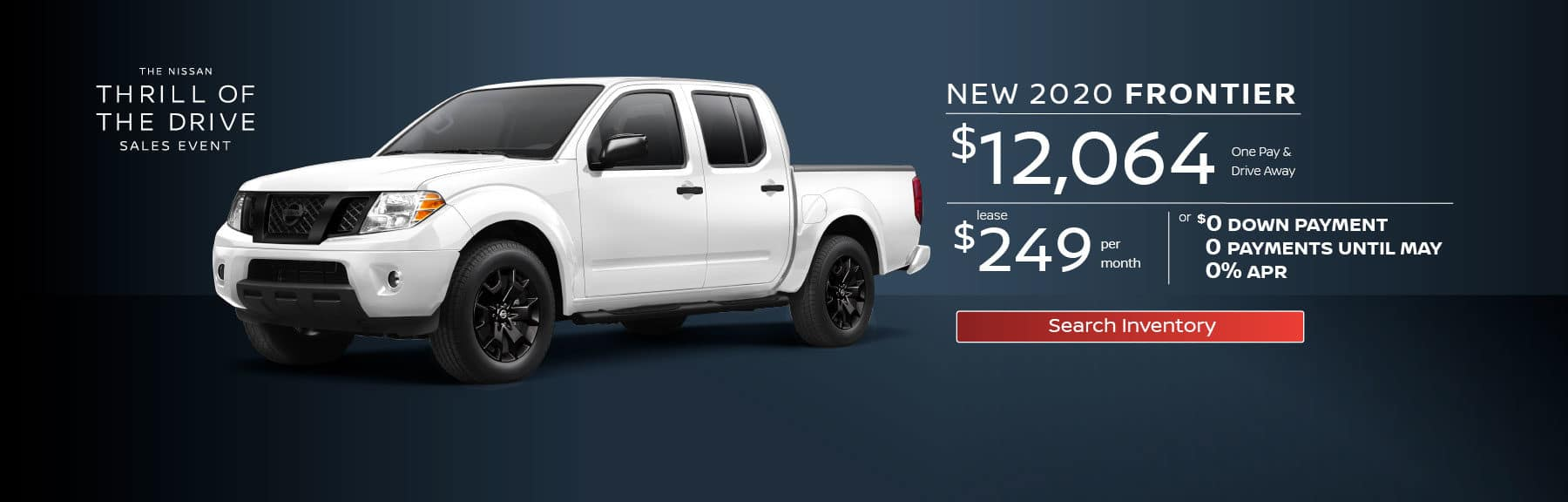 New 2020 Frontier One Pay & Drive Away for $12,064 or $249 a month for 36 months, or $0 Down, 0 Payments Until May, 0% APR