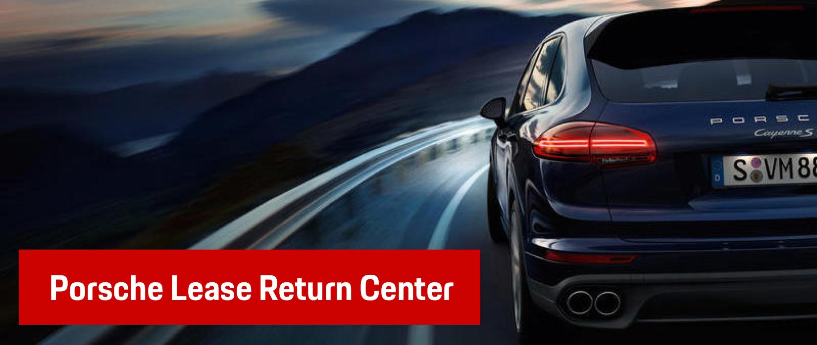 Porsche Lease Return Center